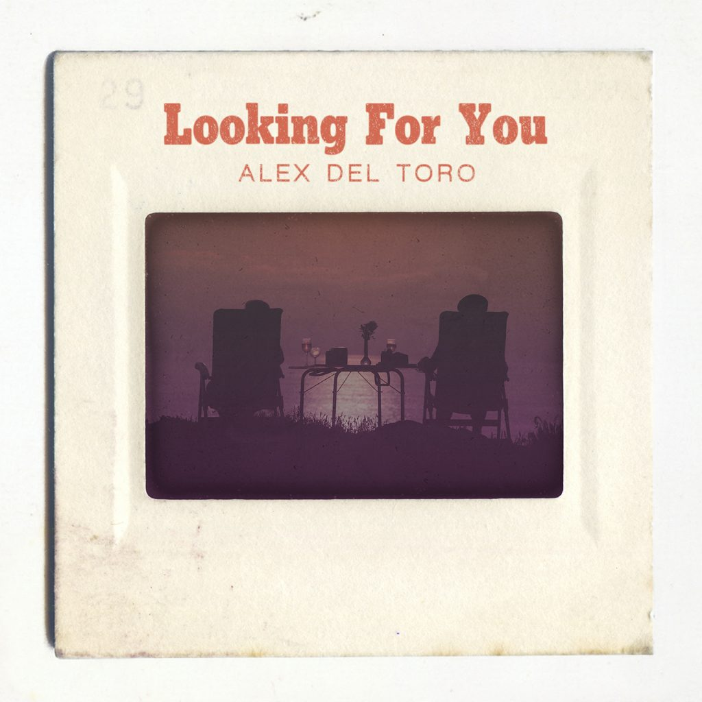 Alex Del Toro - Looking For You (Cover 1440px)